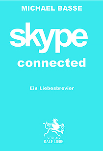 "Michael Basse - ""skype connected"" - Buchtitelabbildung"